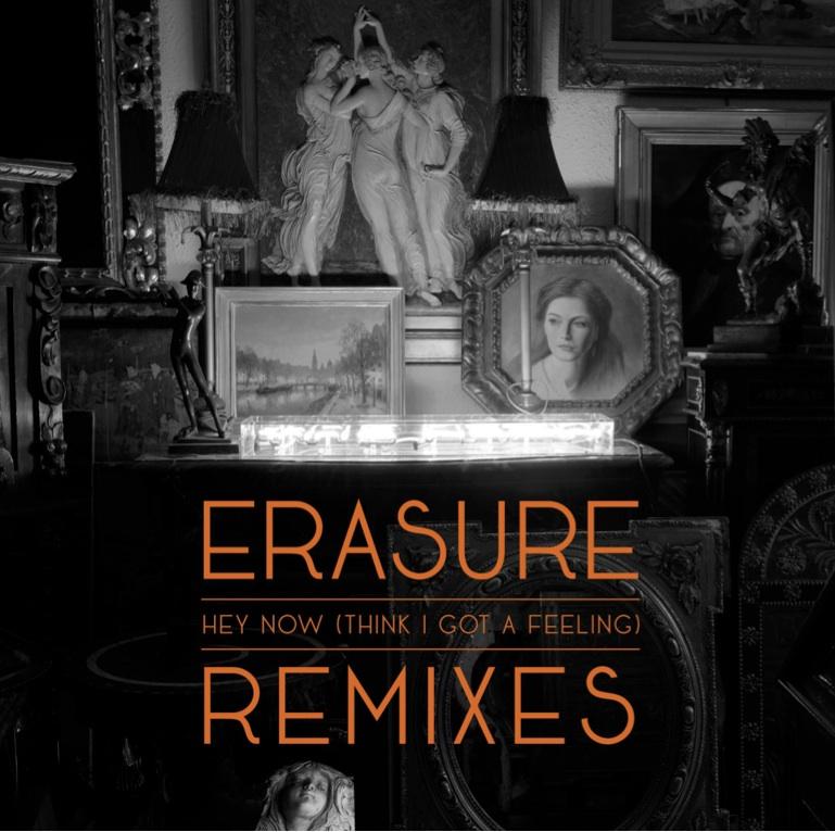 "Erasure lança EP de remixes de ""Hey Now (Think I Got A Feeling)"""