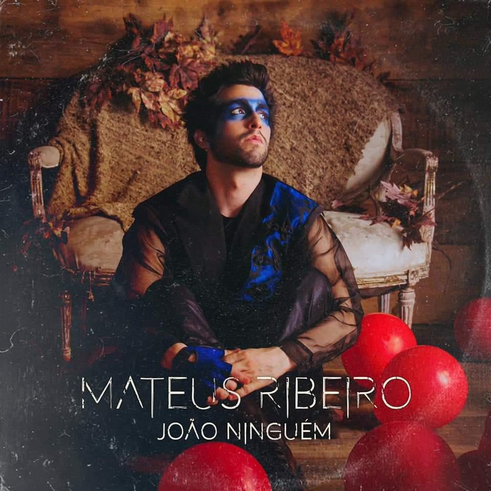 """Mateus Ribeiro lança single """"João Ninguém"""""""
